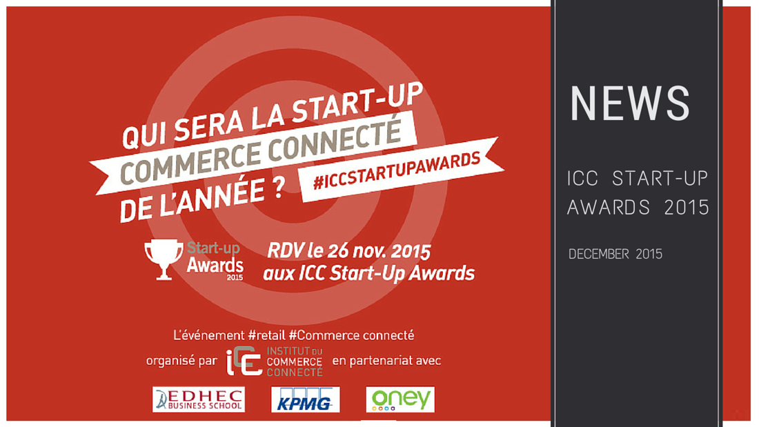 ICC startup awards - ICC Start-up Awards 2015 : la révolution du commerce connecté