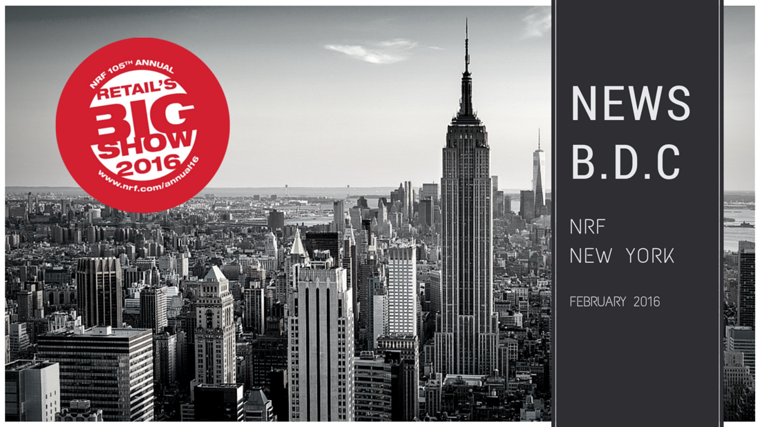 EN NRF - Our insights from the NRF – Retail's Big Show 2016