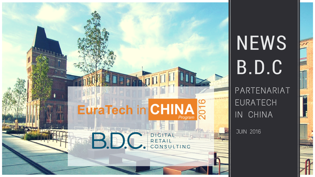Visuels Euratech in China4 - B.D.C. renouvelle son partenariat avec Euratechnologies en organisant Euratech in China 2016