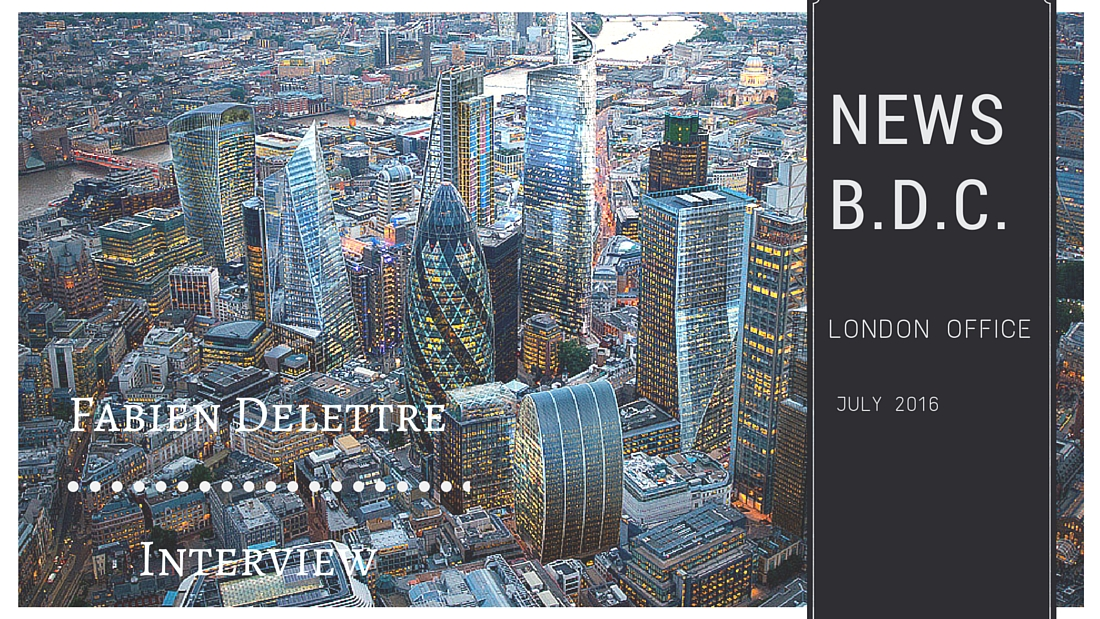 Visuels blog EN 2 - Focus on our London office : interview with Fabien Delettre – UK Country Manager
