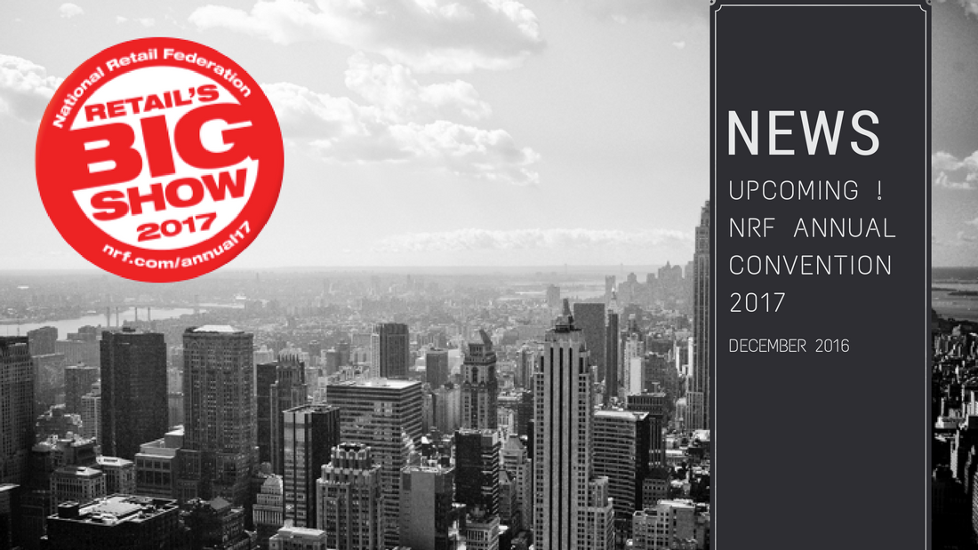 NRF 2017 - NRF Annual Convention 2017 in New York City