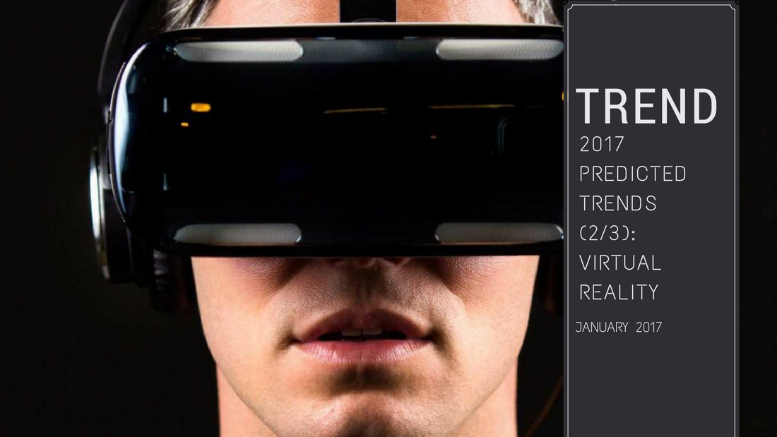 Visuels blog UK VR Jan17 - Retail and eCommerce trends to watch out in 2017 (2/3) : Virtual Reality