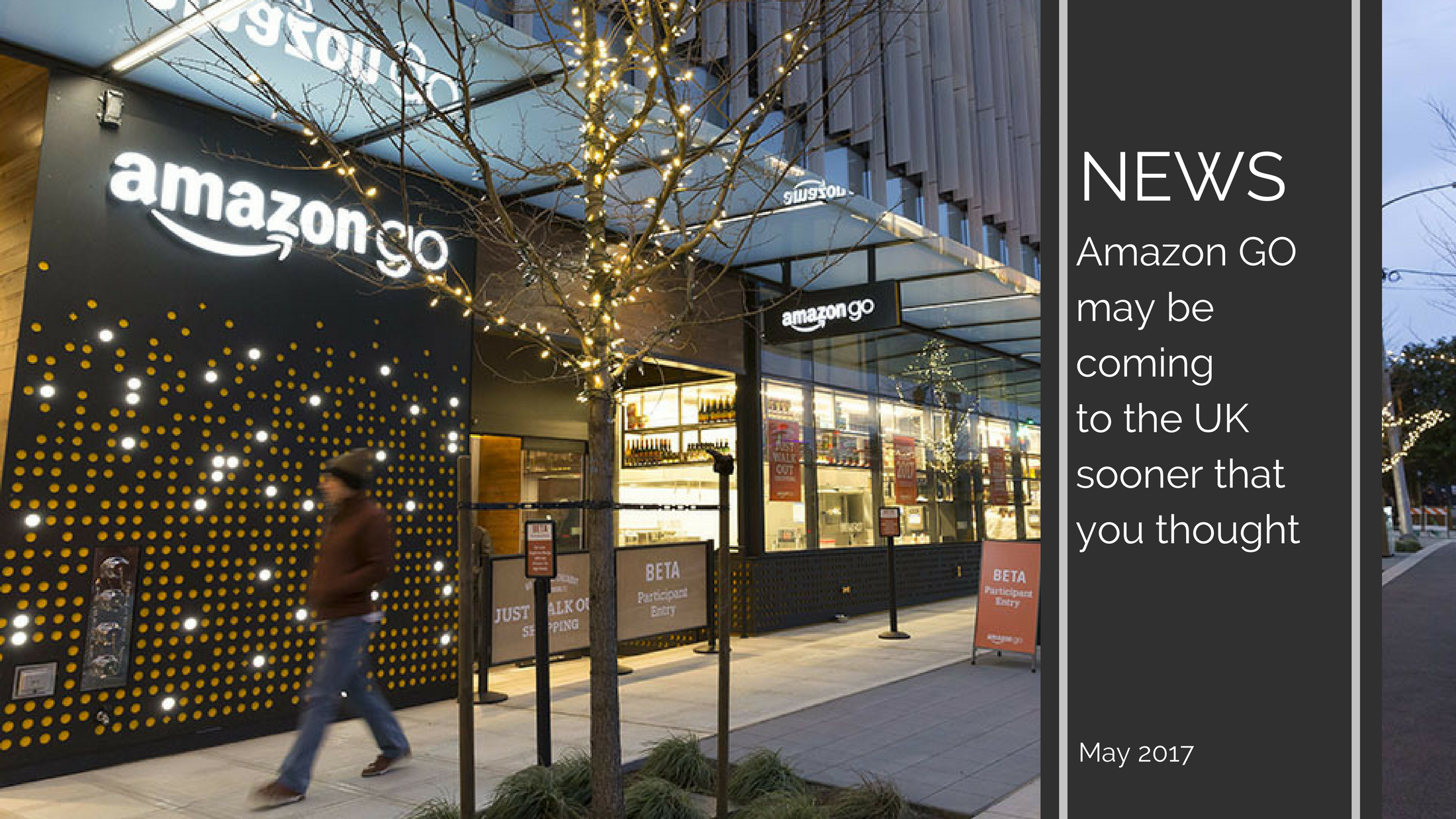 Trends News 9 - Amazon Go may be coming to the UK sooner that you thought