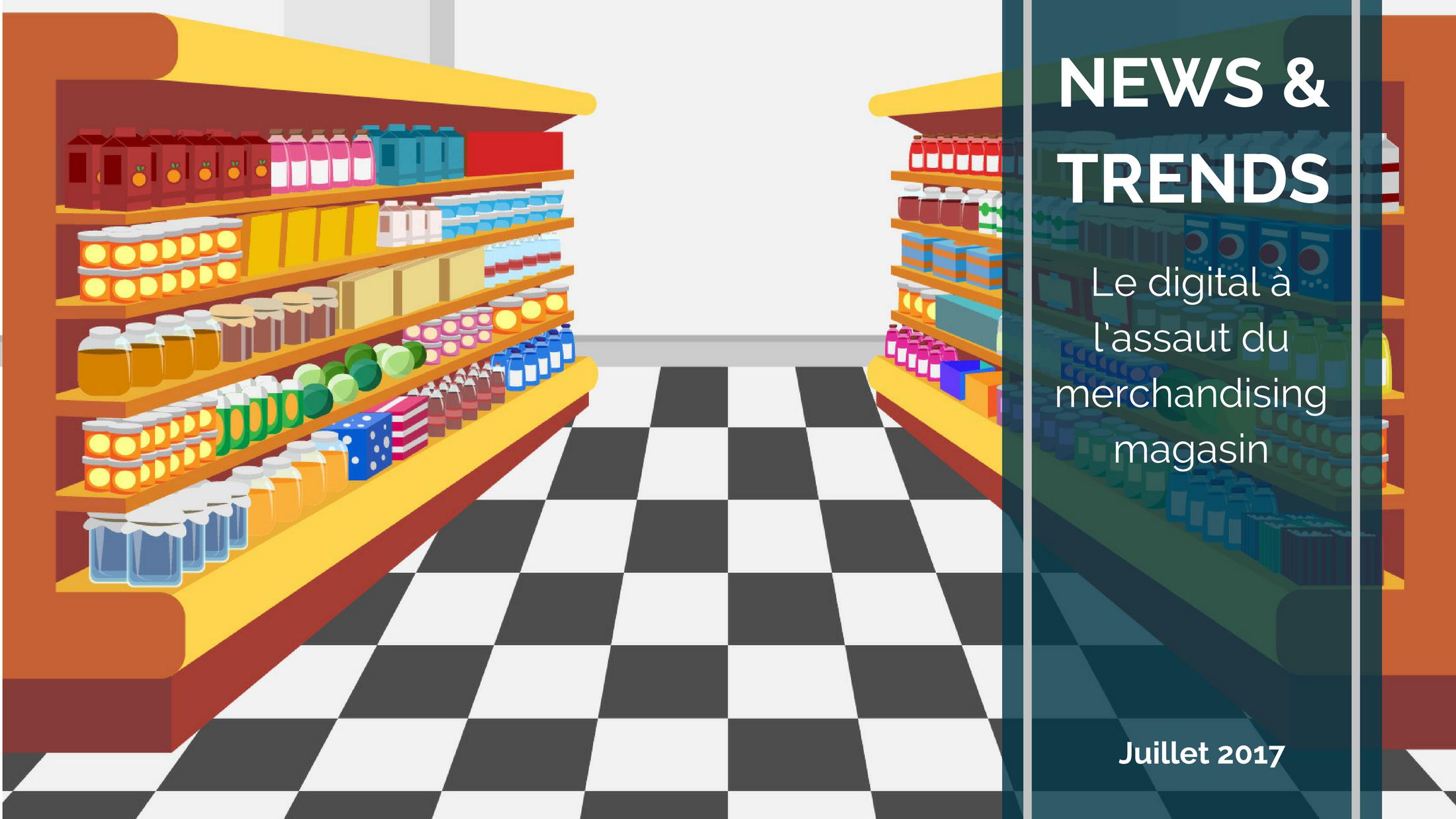 Trends News - Le digital à l'assaut du merchandising magasin