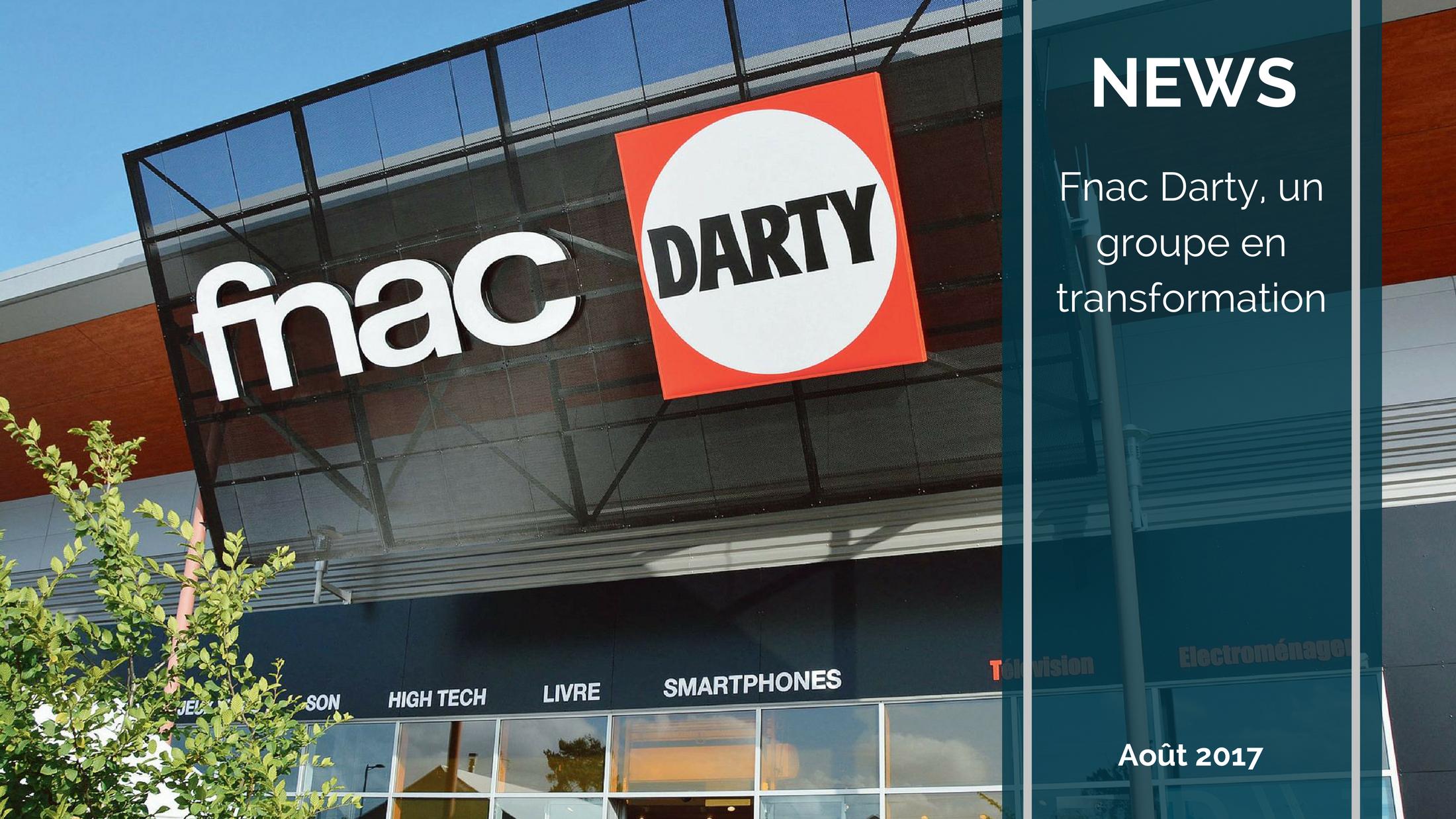 Trends News 18 - Fnac-Darty, un groupe en transformation