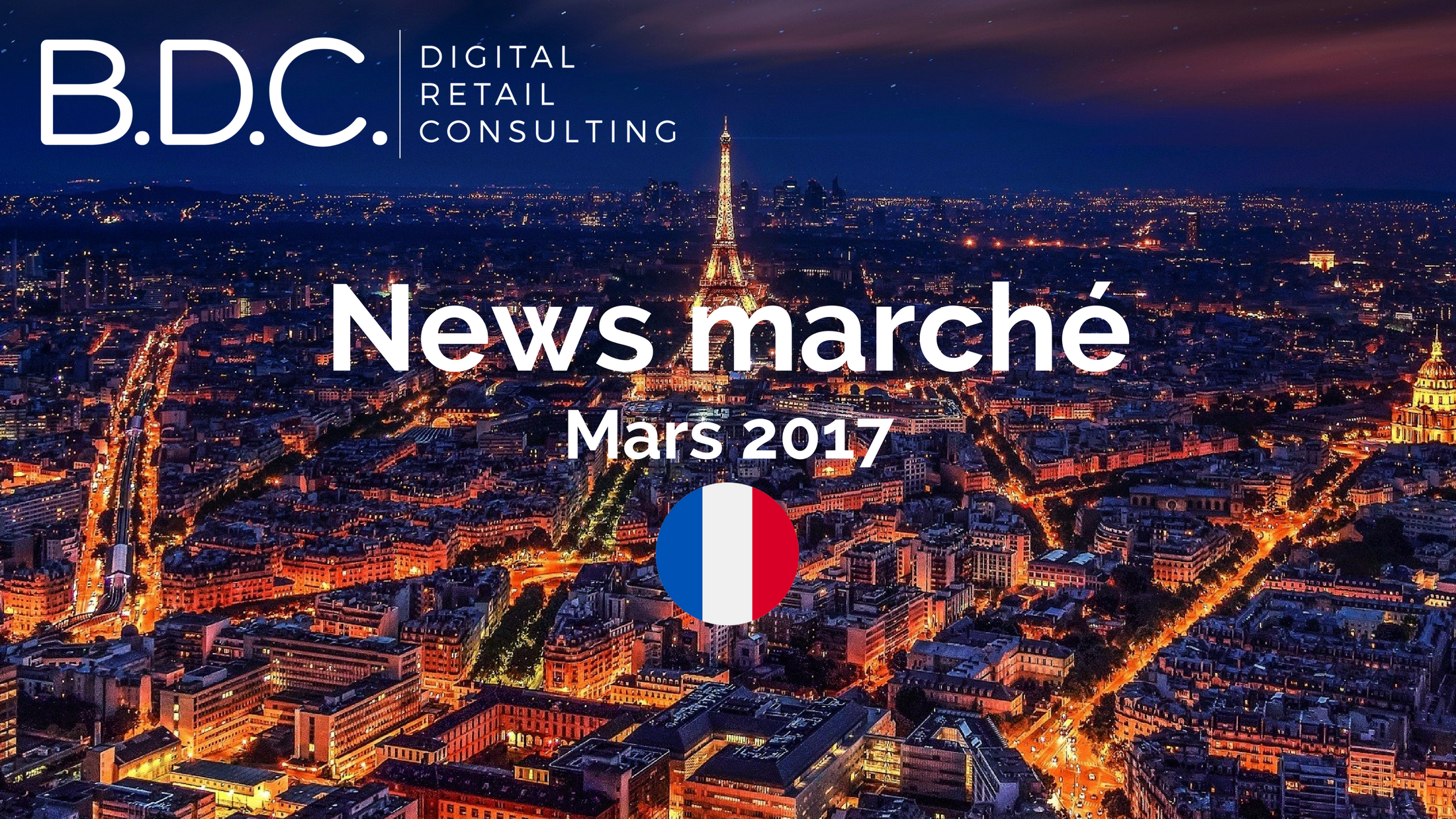 Trends News 3 - NEWS MARCHÉ – MARS 2017