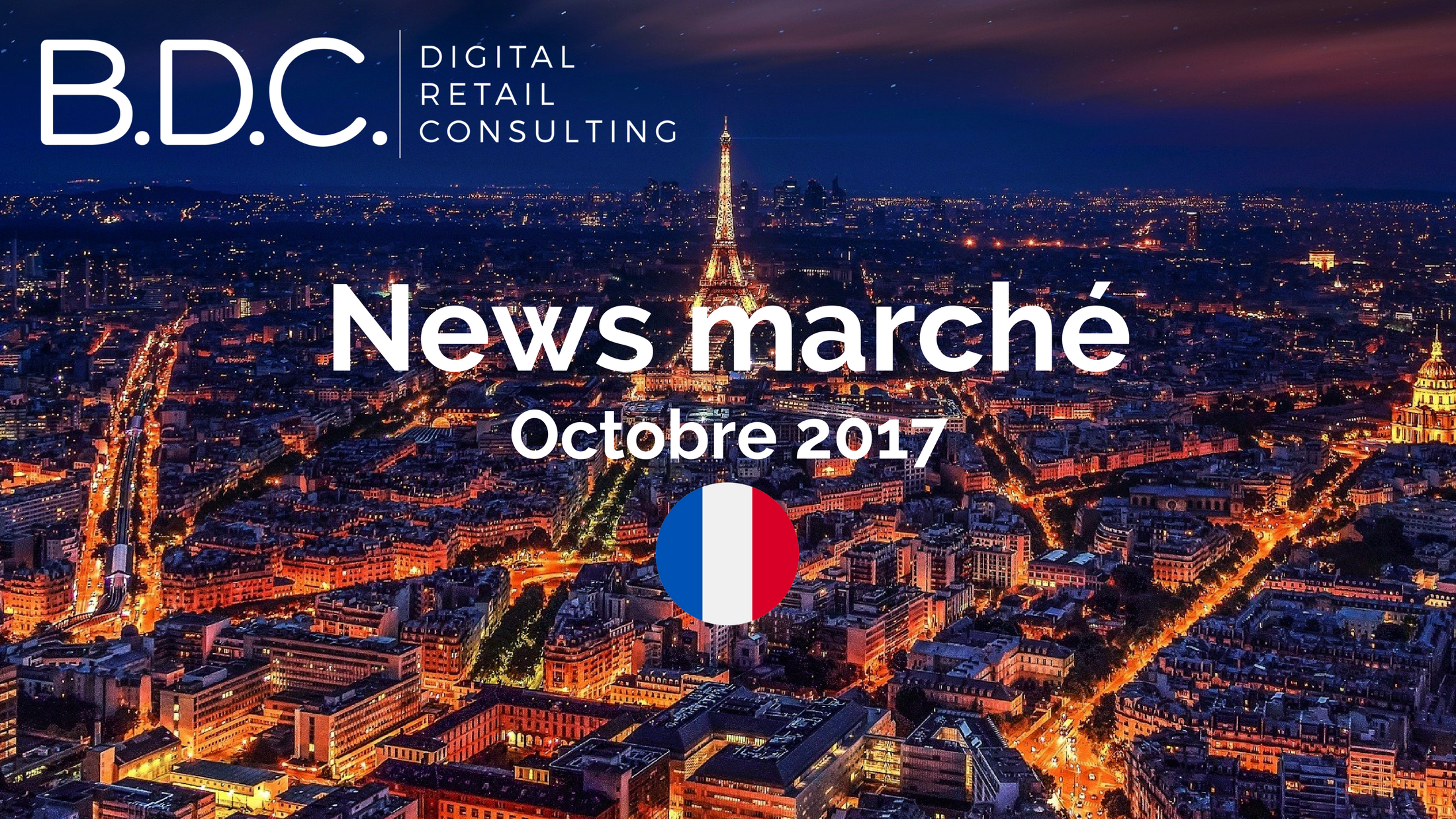 Trends News - NEWS MARCHÉ - OCTOBRE 2017