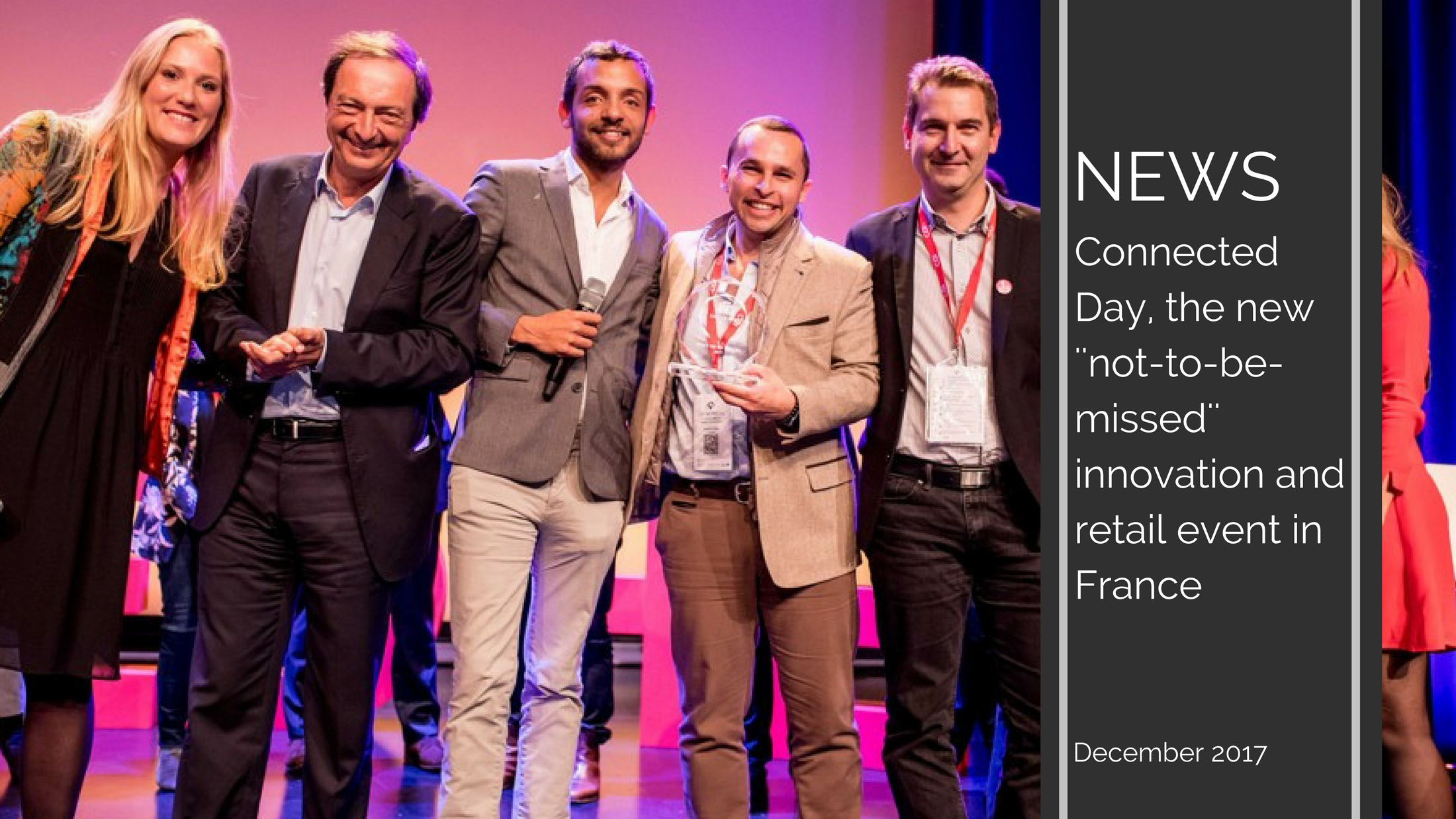 "Copie de Trends News suite 2 - Connected Day, the new ""not-to-be-missed"" innovation & retail event in France"