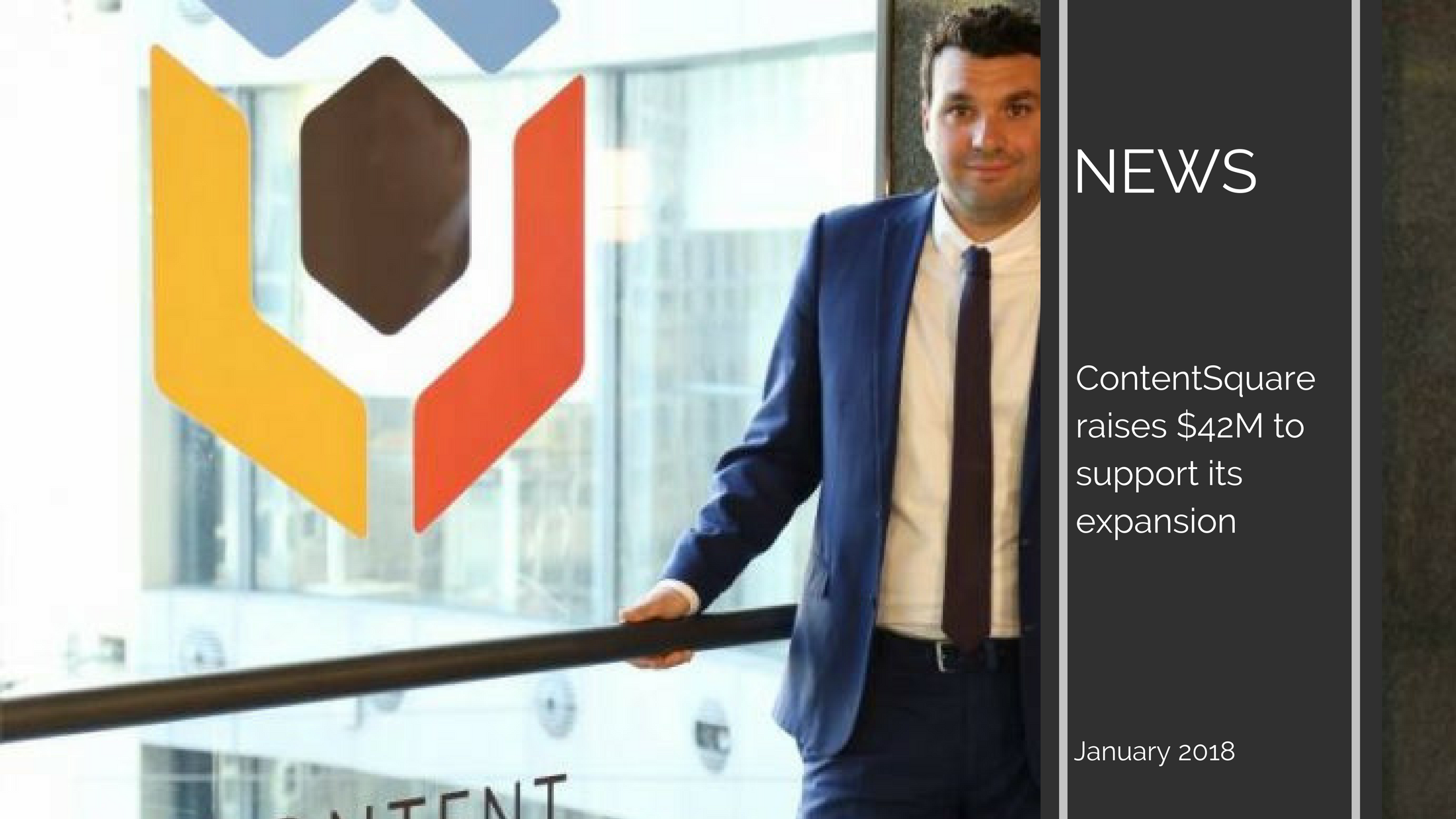 Trends News 22 - ContentSquare raises $42M to support its expansion