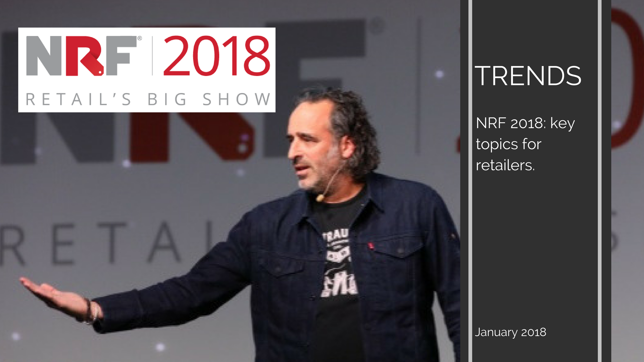 Trends News 26 - NRF 2018: key topics for retailers