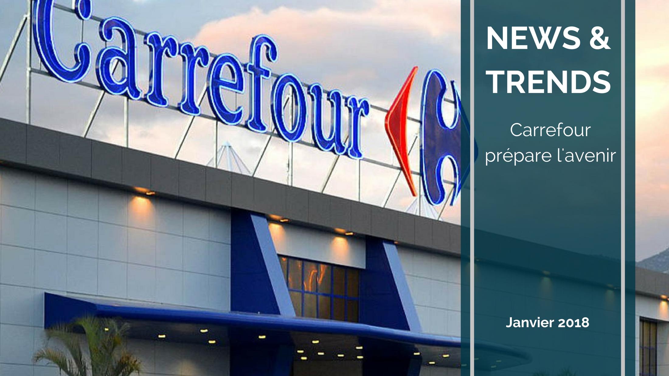 Trends News suite 5 - Magasins de Proximité, accélération digitale, bio... : Carrefour met le cap sur l'avenir