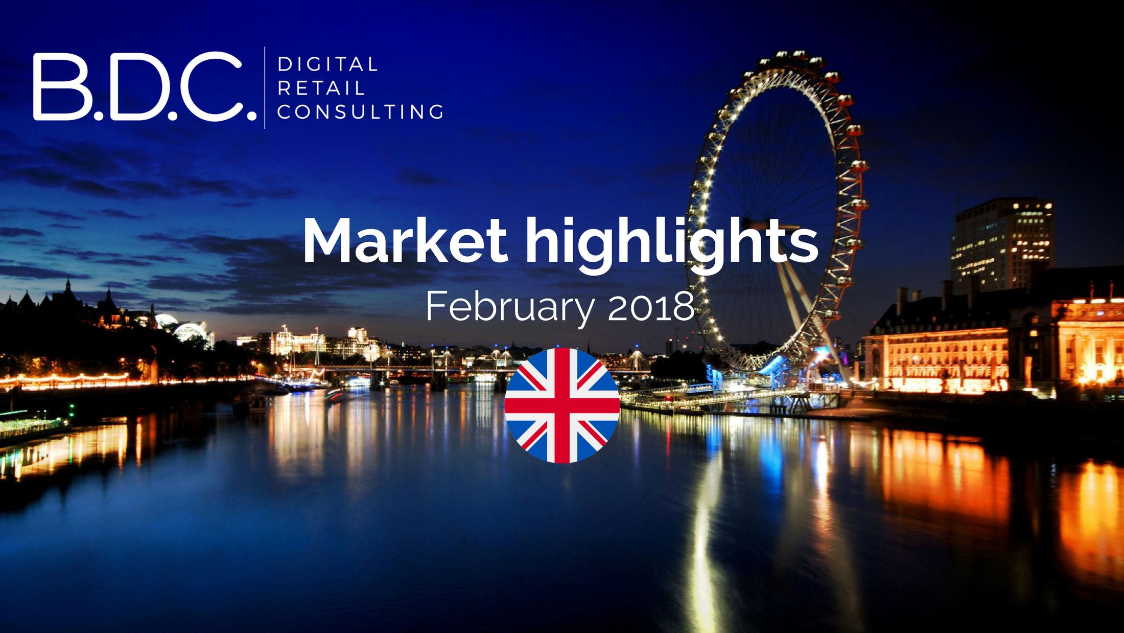 Trends News 27 - UK Market Highlights - February 2018