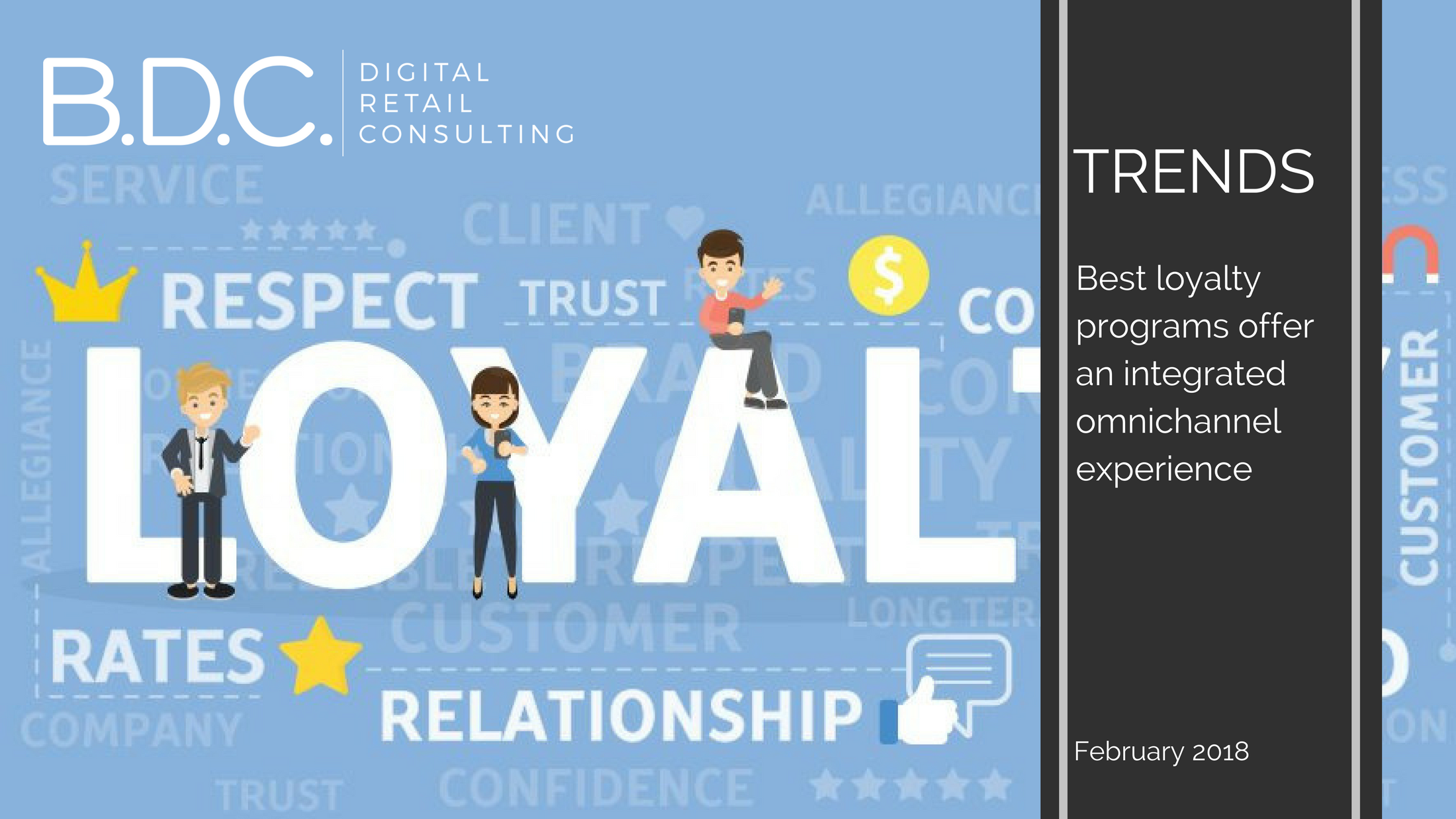 Trends News 31 - Best loyalty programs offer an integrated omnichannel experience