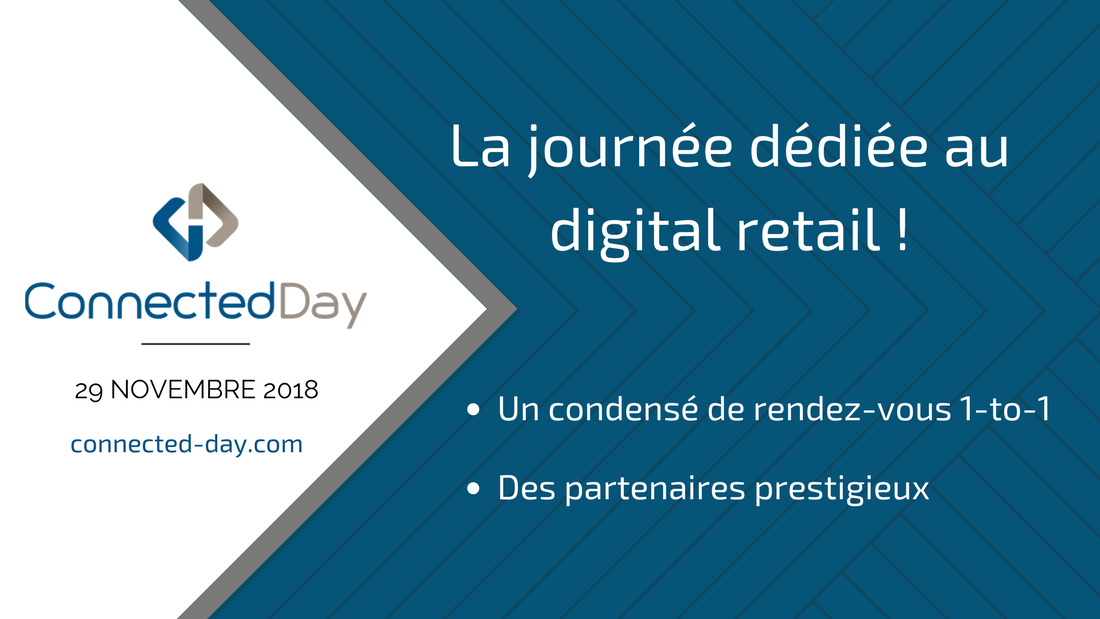 Connected Day 2018 2 - B.D.C. partenaire du Connected Day 2018, la journée dédiée au digital retail