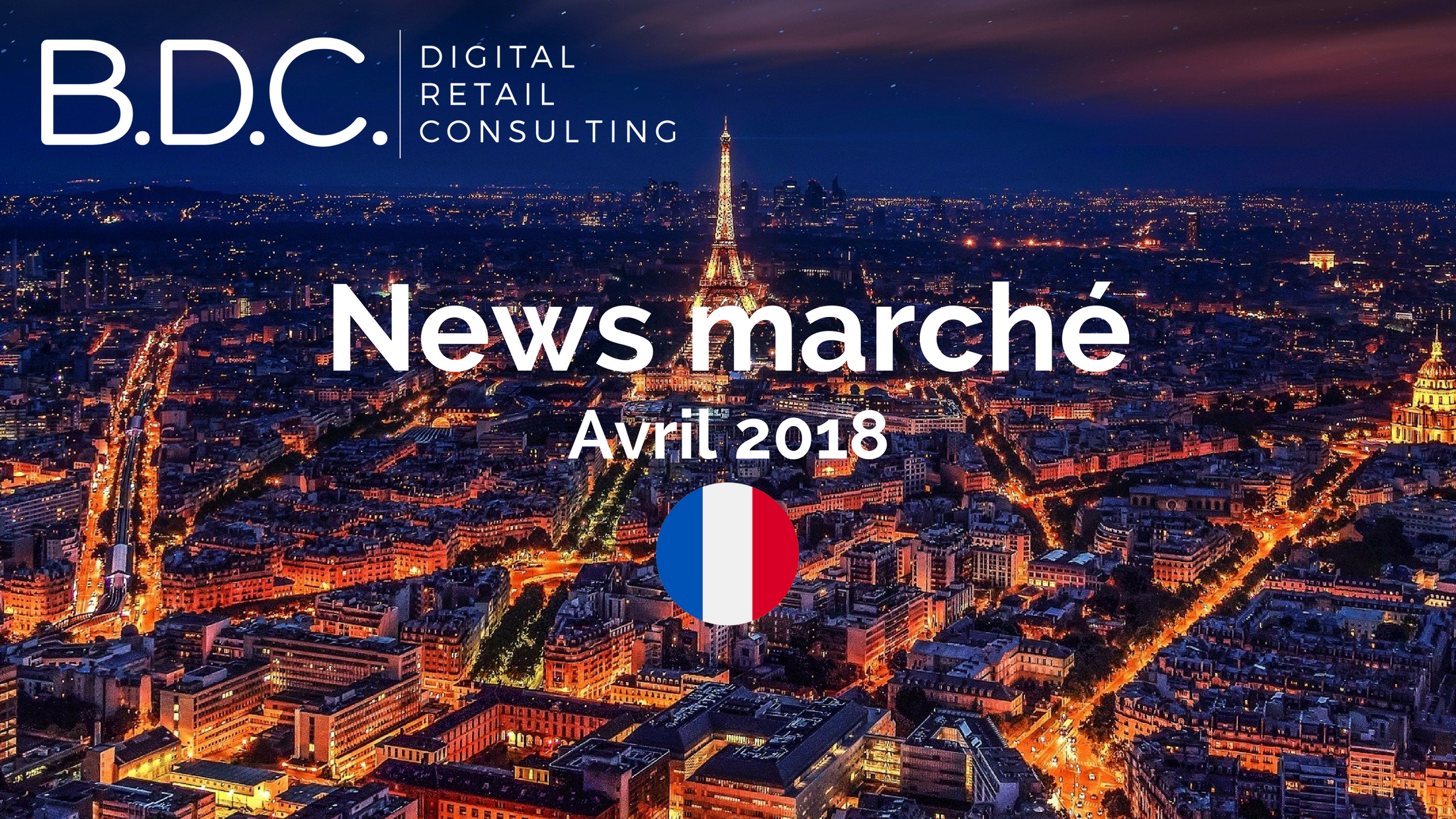 Trends News suite - News marché - Avril 2018