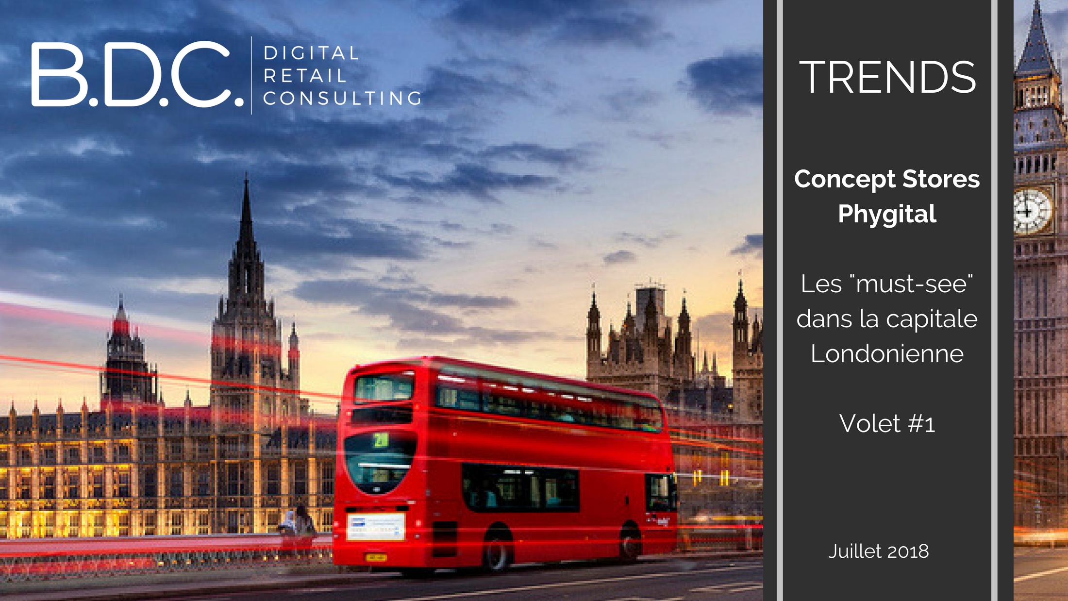 """Trends News 3 - Concept stores : les """"must-see"""" à Londres pour un retailer"""