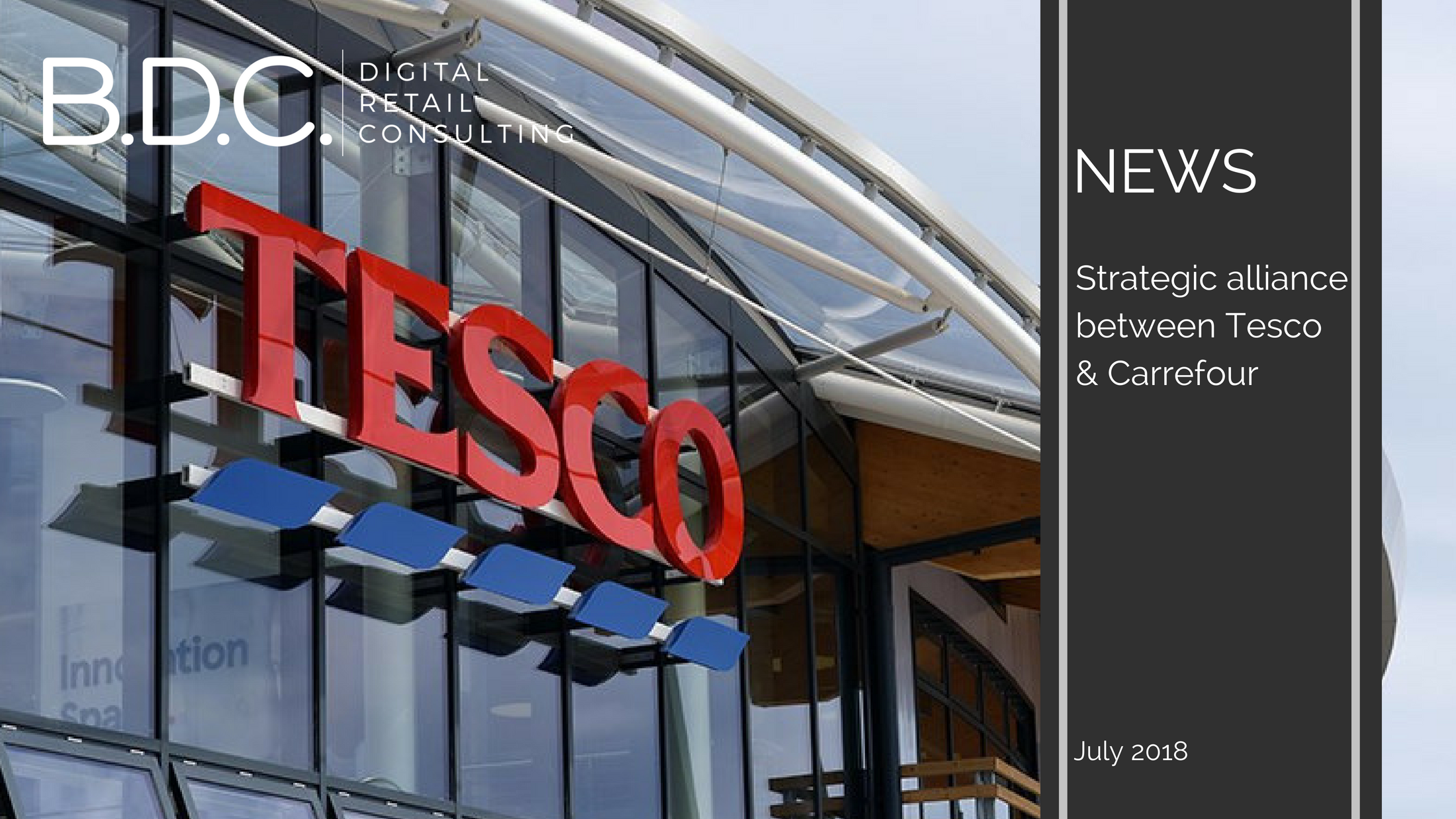 Trends News 41 - Strategic alliance between Tesco & Carrefour