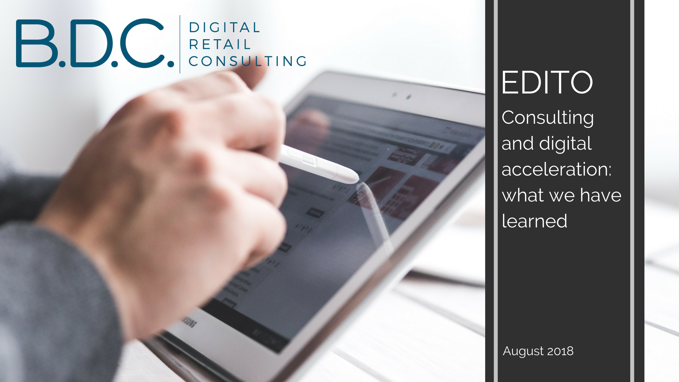 Trends News 7 - Edito: Consulting and digital acceleration, what we have learned