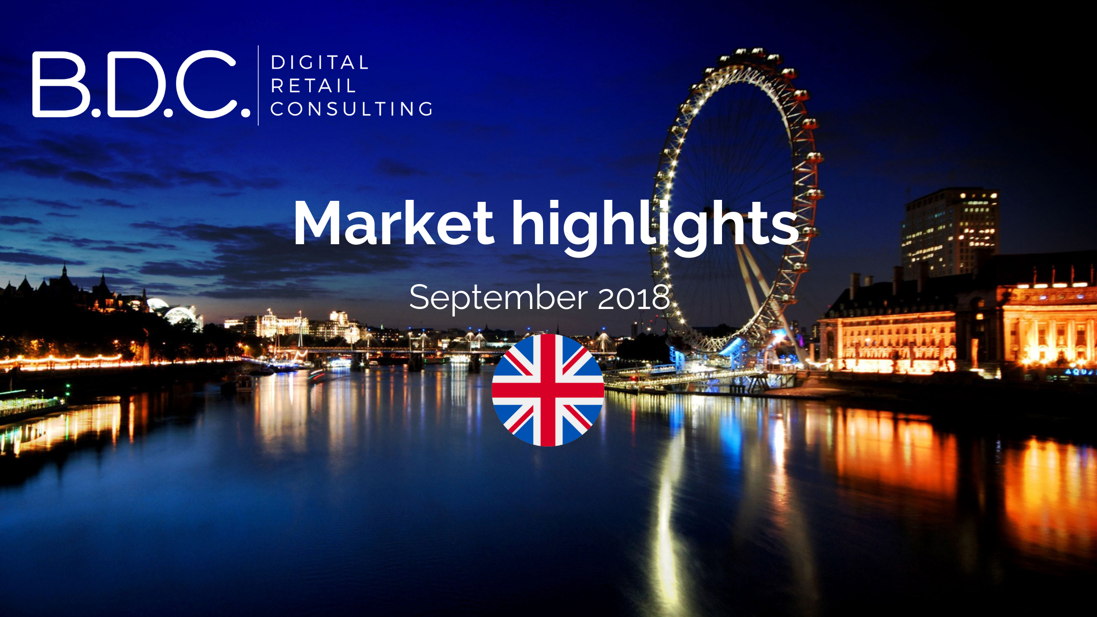 Trends News 10 - UK MARKET HIGHLIGHTS – SEPTEMBER 2018