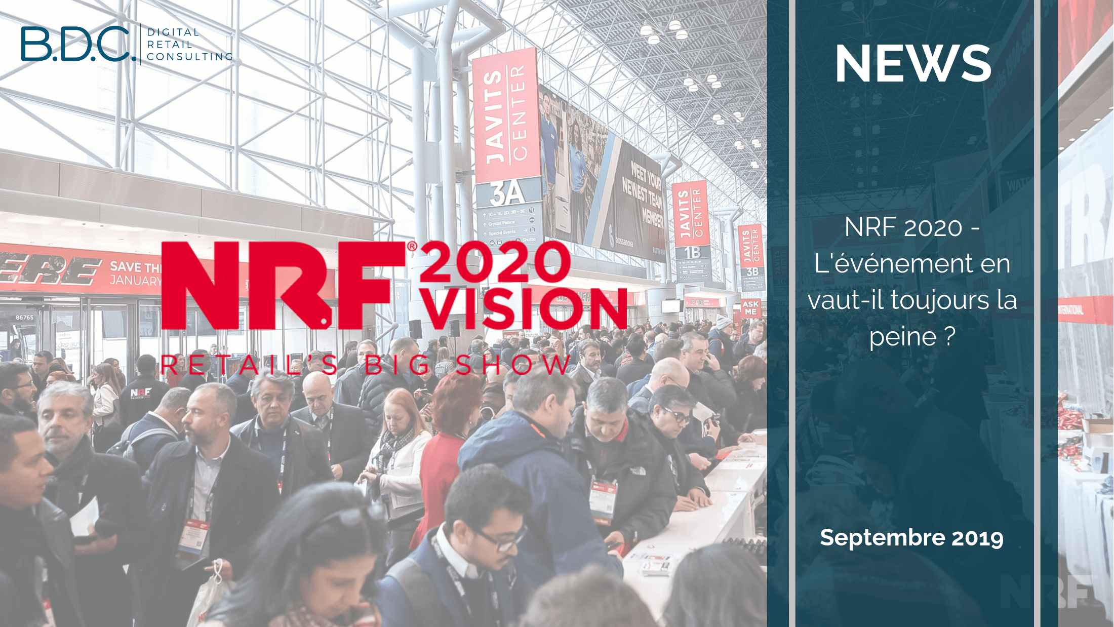 Trends News suite 4 - NRF Retail's Big Show 2020 - Partez en Learning Expedition avec B.D.C.