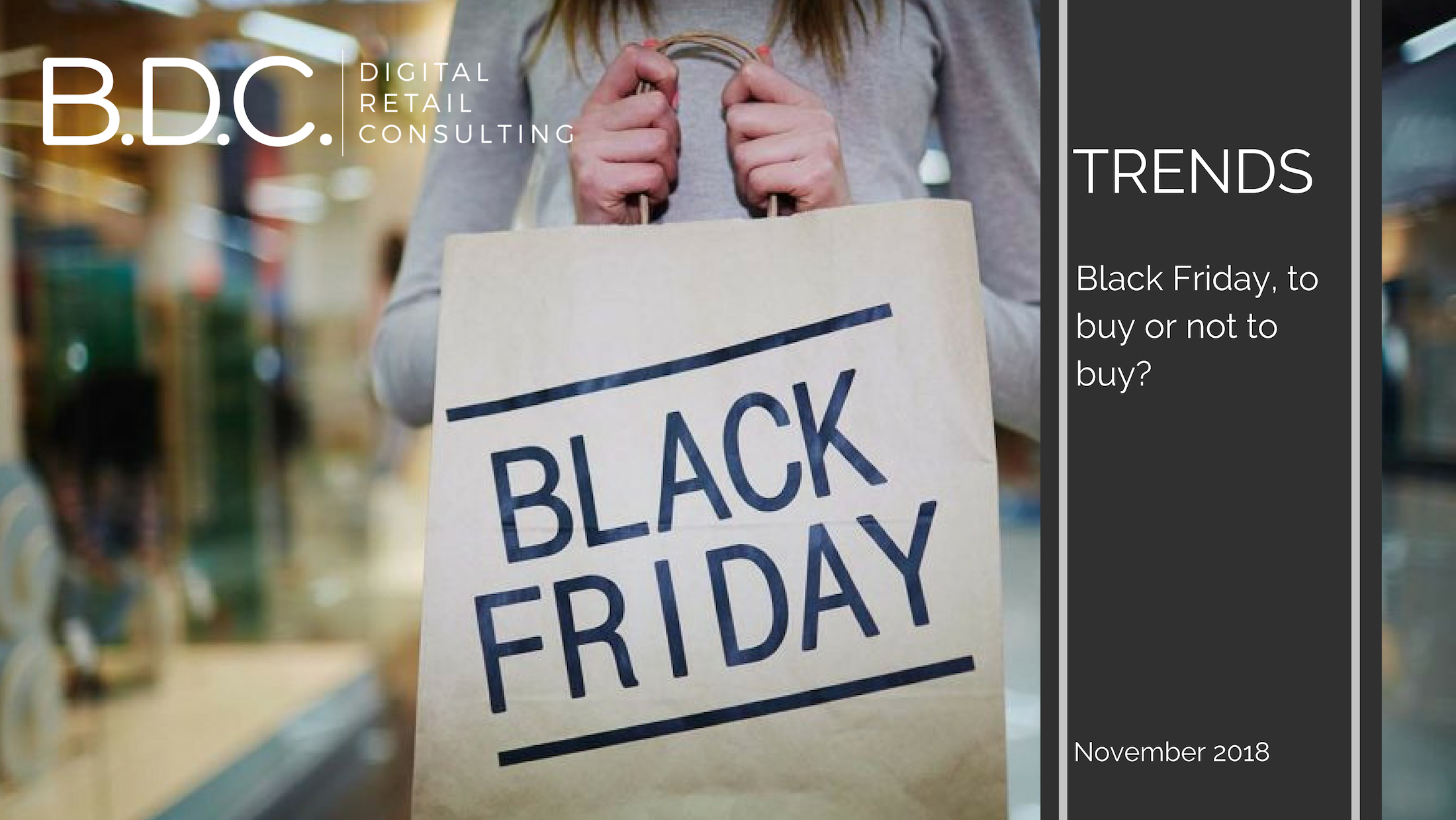 Trends News 18 - Black Friday, to buy or not to buy?