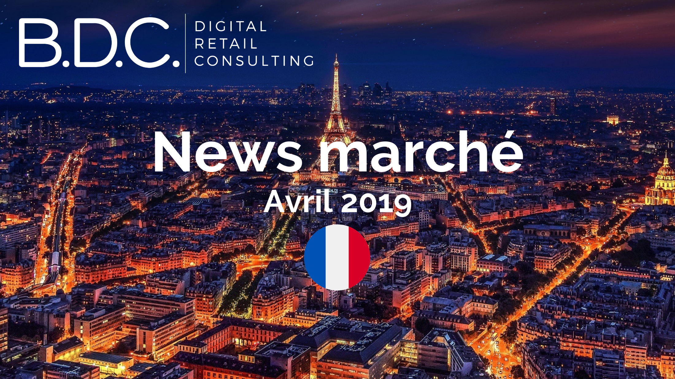 Trends News 1 - News marché - Avril 2019
