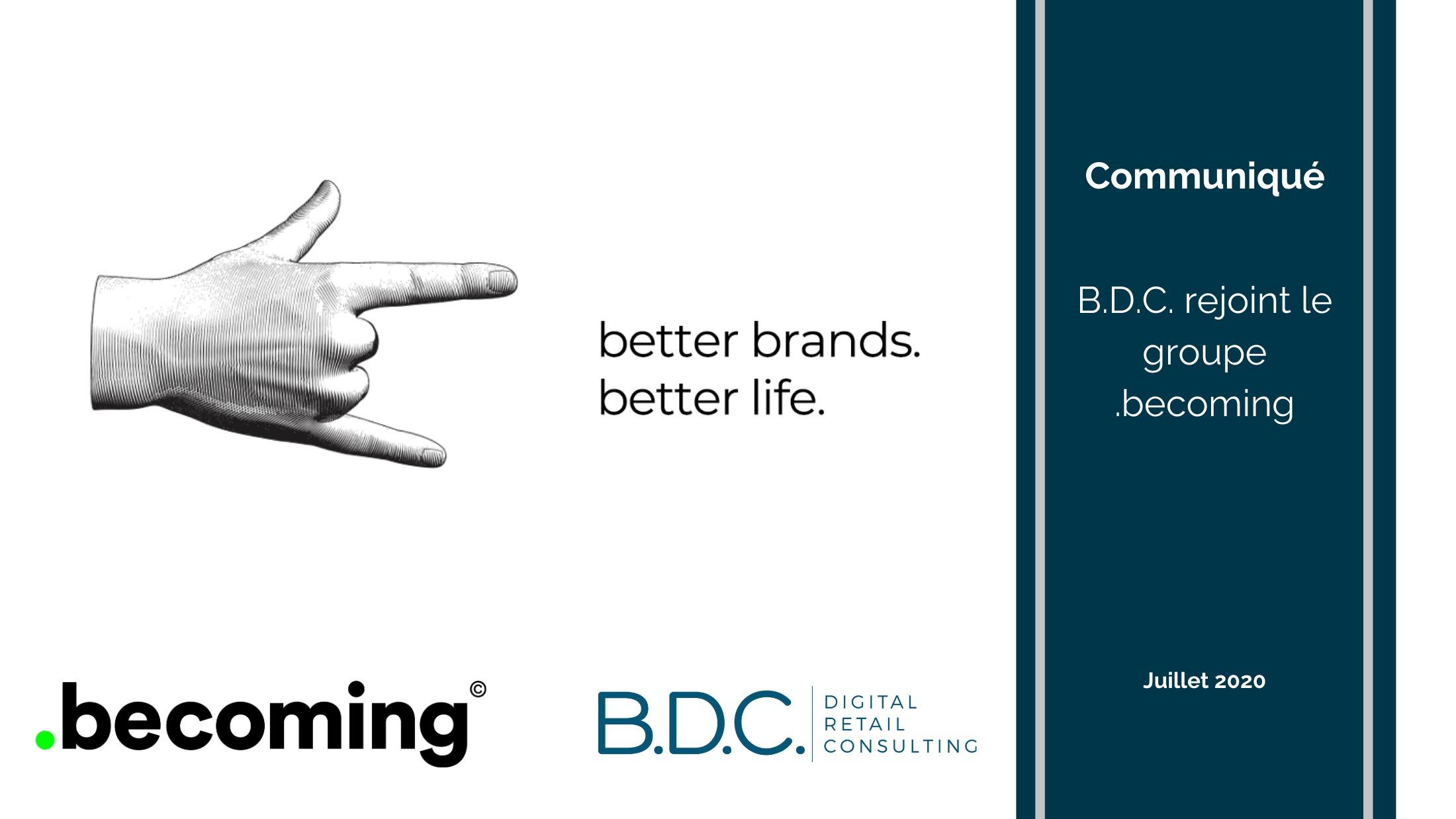Expérience client 2 - B.D.C. rejoint le groupe .becoming !