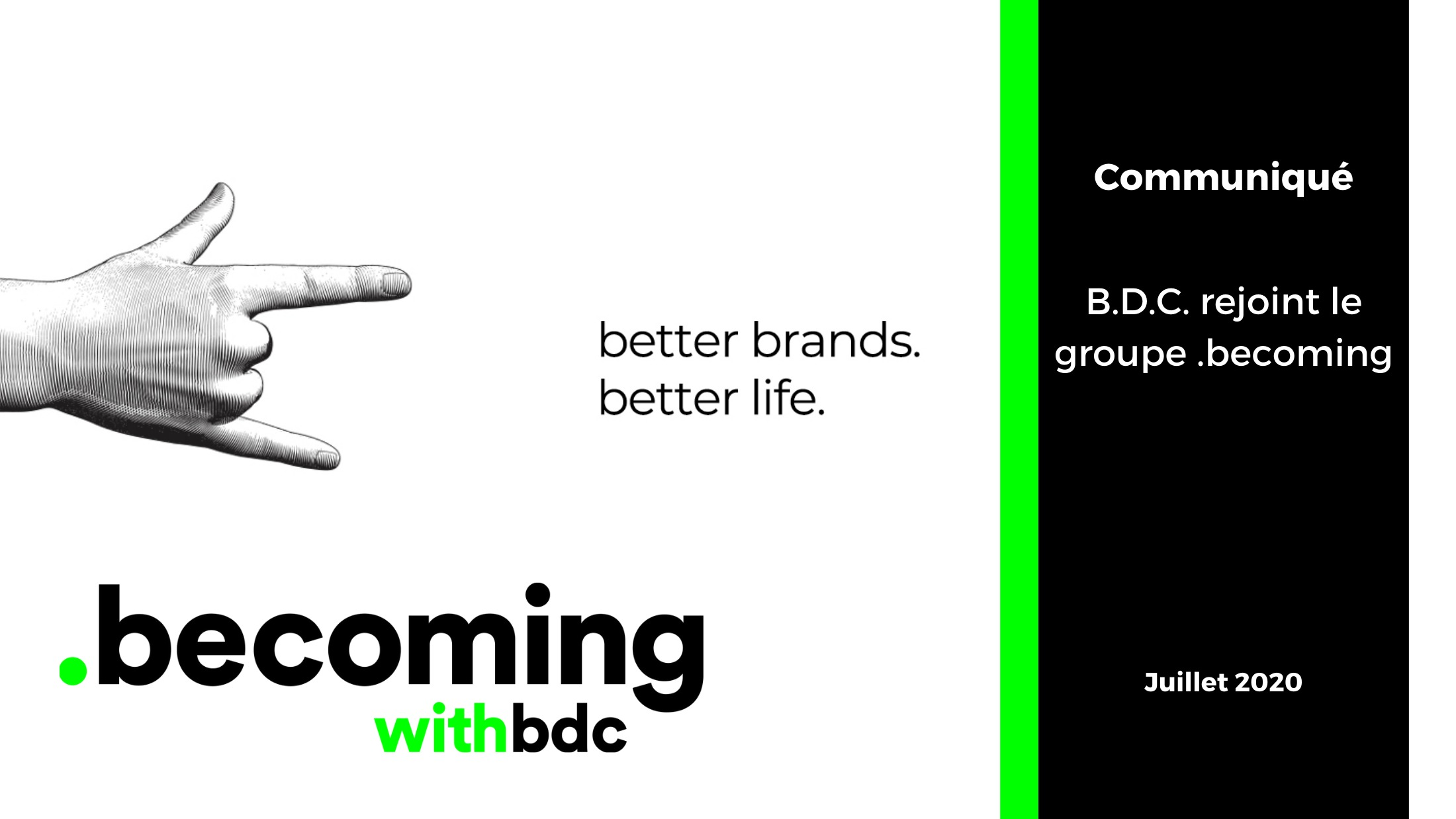 Experience client 8 - B.D.C. rejoint le groupe .becoming !